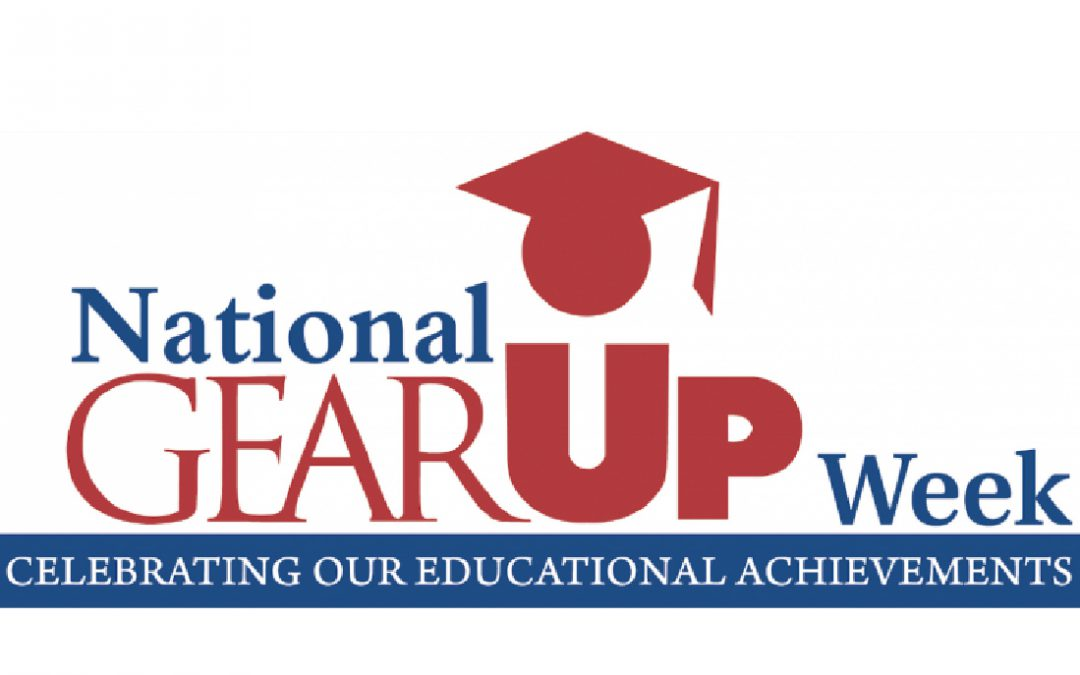 2017 National GEAR UP Week